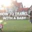 Travel rule number one? Don't lose the baby!