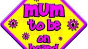 FLORAL MUM TO BE Non personalised novelty baby on board car window sign.