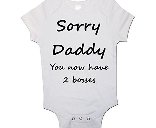 A Unisex Baby Grow With the wording Sorry Daddy (You now have 2 bosses) 0-3 months from our Baby Clothing range. A unique Birthday , Christening or Christmas stocking filler gift idea for new babies bodysuit , Onesie (0-3 Months)